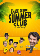 Knacki Deusers Summer Club