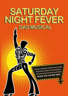 Saturday Night Fever - Das Musical | myticket.de