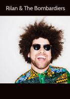 Rilan & The Bombardiers