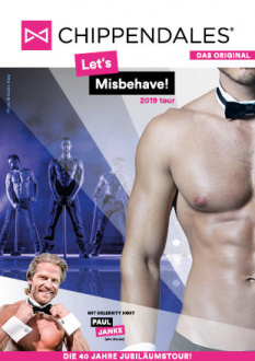Chippendales, Let's Misbehave! - Tour 2019