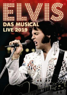 Elvis - Das Musical | myticket.de