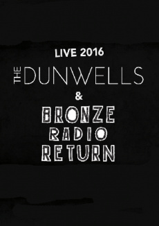 The Dunwells & Bronze Radio Return