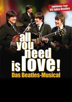 All you need is love!, Das Beatles-Musical 2020