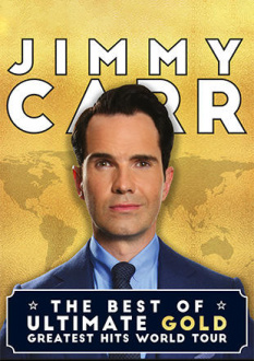 Jimmy Carr, The Best of Ultimate Gold Greatest Hits World Tour