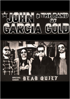 John Garcia & The Band Of Gold | myticket.de